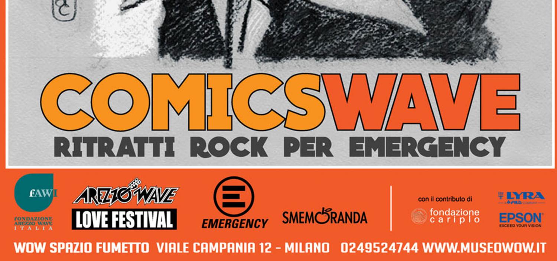 """<p>WOW Spazio Fumetto dal 25 giugno al 31 luglio ospita <strong>COMICSWAVE</strong>, una <strong>mostra di beneficenza in favore di <a target=""""_blank"""" href=""""http://www.emergency.it/index.html"""">Emergency</a></strong> organizzata <strong>in collaborazione con <a target=""""_blank"""" href=""""http://www.arezzowave.com/"""">Fondazione Arezzo Wave Italia</a> e <a target=""""_blank"""" href=""""http://www.smemoranda.it/"""">Smemoranda</a></strong>. Alcuni dei migliori fumettisti e illustratori italiani ritraggono gli artisti che negli anni si sono alternati sul palco di Arezzo Wave, realizzando tavole che saranno battute all&#39;asta per beneficenza a settembre. <strong>La mostra presenter&agrave; una trentina di &ldquo;connubi&rdquo; tra grandi nomi della scena musicale mondiale</strong> che Arezzo Wave ha presentato dal 1987 ad oggi, <strong>e l&rsquo;arte del fumetto</strong>. Il progetto nasce con l&rsquo;intento di ripetere con altrettanto successo l&rsquo;eccezionale esperienza del 2004, quando Arezzo Wave raccolse per Emergency pi&ugrave; di 75000&euro; utili per la costruzione di due sale operatorie in Afghanistan che ad oggi hanno salvato 32.000 vite. I ritratti verranno prima messi in mostra per poi essere battuti all&rsquo;asta da settembre, ed il ricavato andr&agrave; interamente ad Emergency. Di seguito i nomi dei musicisti e relativi artisti: BANDABARDO&rsquo;-Martoz BAUSTELLE - Francesco Abrignani CAPAREZZA-Arjuna Susini CARMEN CONSOLI-Rosa Puglisi COCOROSIE-La Tram DANIELE SILVESTRI-Fabio Folla DAVID BYRNE-Luca Ralli ELIO E LE STORIE TESE-Lelio Bonaccorso ELISA-Rodolfo Vigan&ograve; FABRI FIBRA-Gianfranco Florio FAITHLESS-Lorenzo Palloni FEDEZ-Ugo Re GIOVANNI LINDO FERRETTI-Fabio Magnasciutti GIULIANO PALMA &amp; THE BLUEBEATERS-Raffaele Riccioli IL TEATRO DEGLI ORRORI-Francesco Ciampi IVANO FOSSATI-Mirco Pierfederici JOVANOTTI &amp; COLLETTIVO SOLELUNA-Lelio Bonaccorso KRAFTWERK-Sergio Ponchione LE LUCI DELLA CENTRALE ELETTRICA - Sergio Gerasi LINEA 77-Riccardo Burchielli LOU R"""